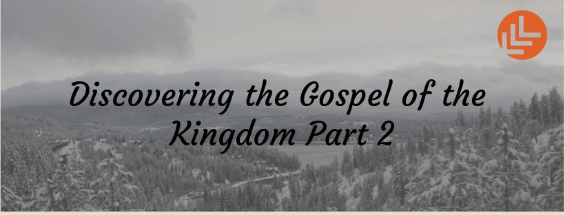 Understanding the Gospel of the Kingdom